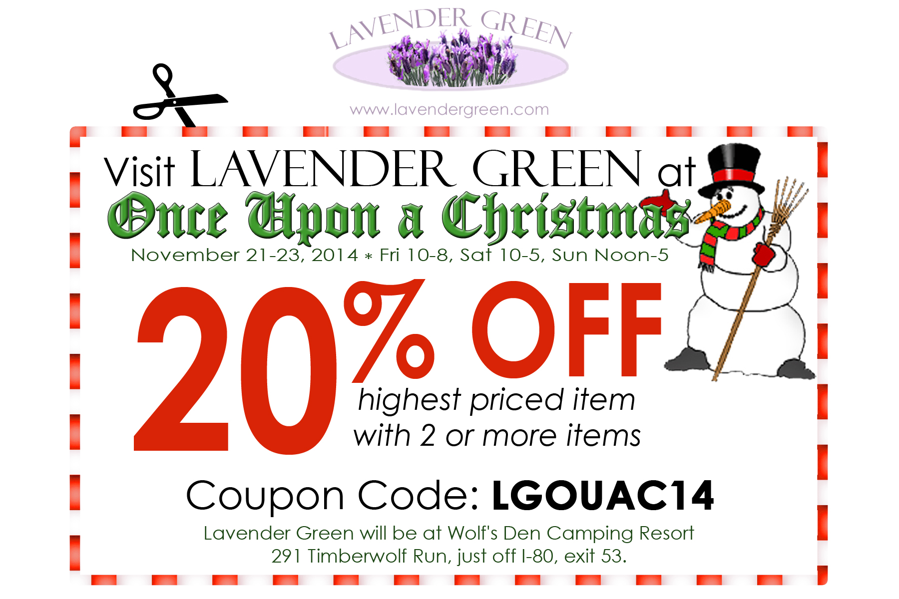 From Lavender Green - 20% off Highest Priced item with 2 or more items at Once Upon A Christmas, Knox, PA - November 21-23, 2014 * Fri 10-8, Sat 10-5, Sun Noon-5